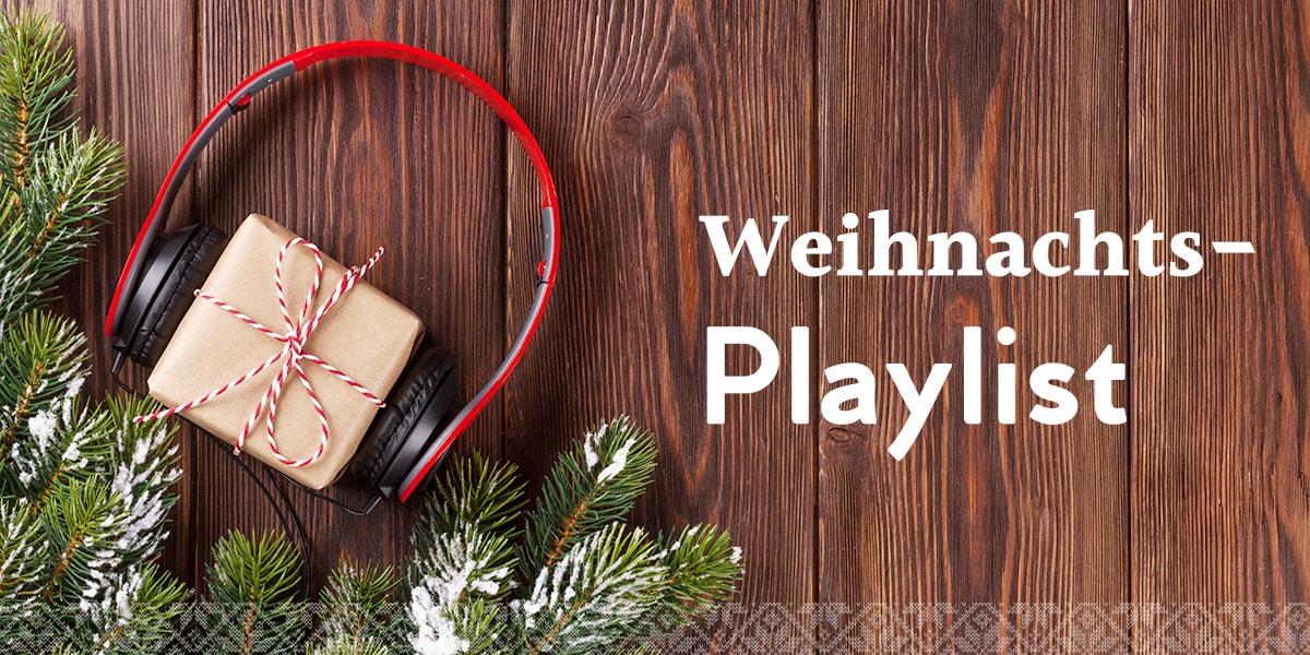 Diese 20 Weihnachtslieder versetzen dich in festliche Stimmung ...