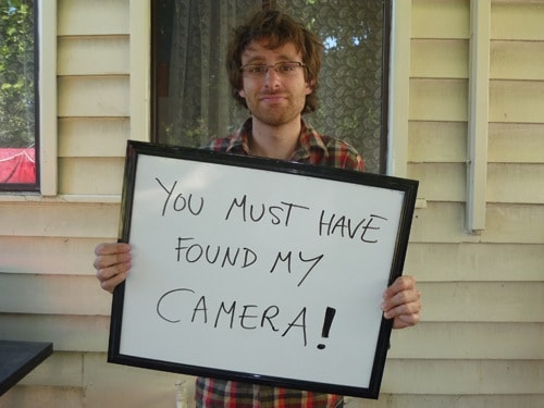 You must have found my camera